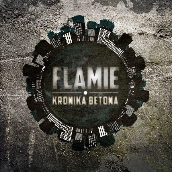 Flamie - Kronika betona